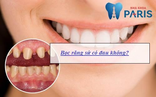 Bọc răng sứ có ĐAU KHÔNG & Có NGUY HIỂM tới sức khỏe không? 1