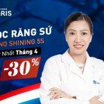SỞ HỮU NGAY HÀM RĂNG TRẮNG SÁNG, BỀN ĐẸP TỰ NHIÊN VỚI RĂNG SỨ NANO SHINING 5S – OFF 30%