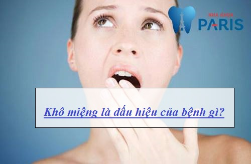 khô miệng là dấu hiệu của bệnh gì